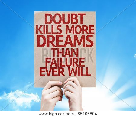 Doubt Kills More Dreams Than Failure Ever Will card with sky background