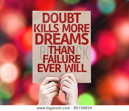Doubt Kills More Dreams Than Failure Ever Will card with colorful background with defocused lights