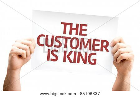 The Customer is King card isolated on white