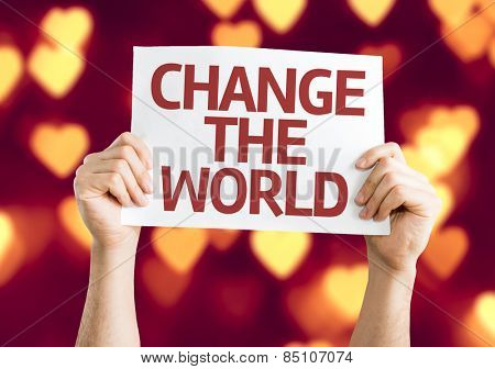 Change The World card with heart bokeh background