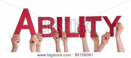 Many People Hands Holding Red Straight Word Ability