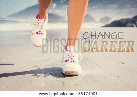 Fit woman walking on the beach against change career