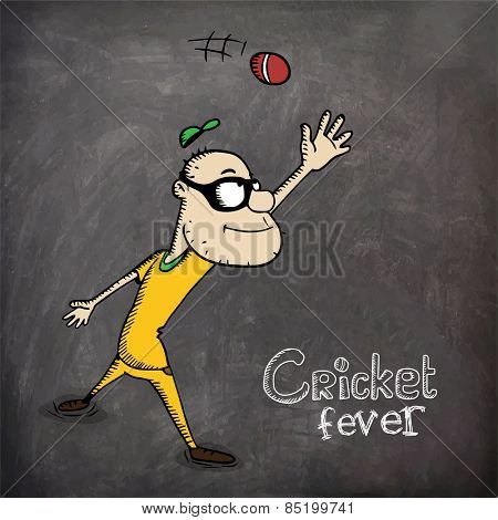 Cartoon of a man trying to catch the ball for Cricket Fever on chalkboard background.