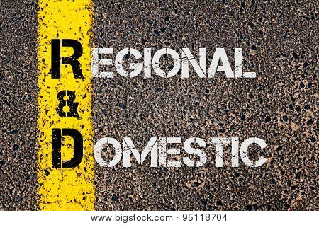 Business Acronym R&d As Regional And Domestic