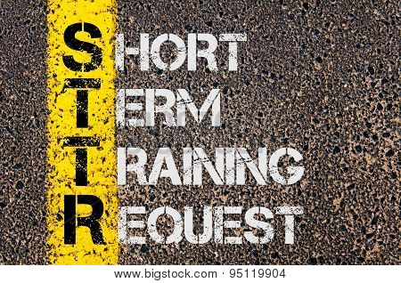 Business Acronym Sttr As Short Term Training Request