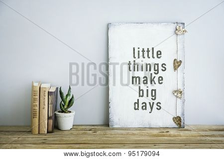 Motivational hipster wooden poster LITTLE THINGS. Scandinavian style room interior