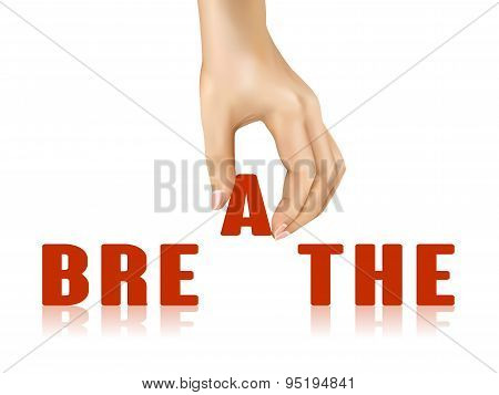 Breathe Word Taken Away By Hand