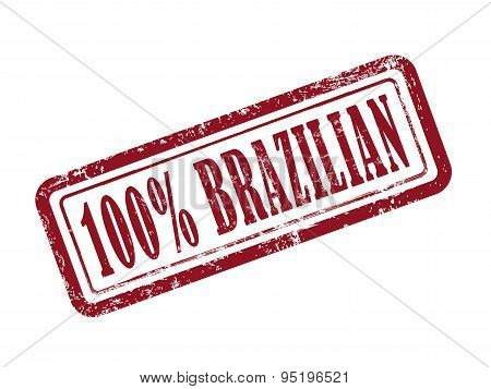 Stamp 100 Percent Brazilian In Red Text On White