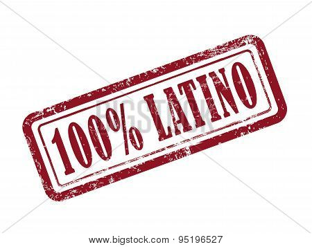 Stamp 100 Percent Latino In Red Text On White
