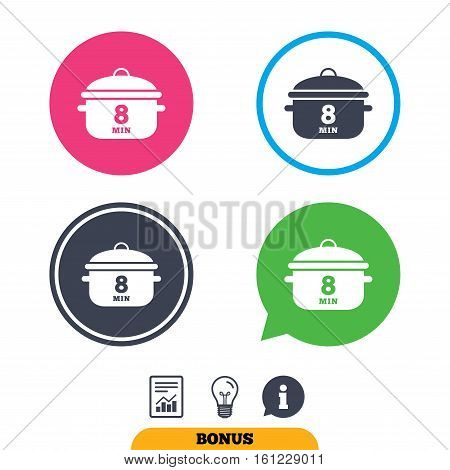 Boil 8 minutes. Cooking pan sign icon. Stew food symbol. Report document, information sign and light bulb icons. Vector