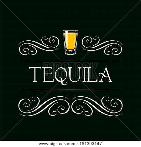Tequila shot. Filigree Swirl Decoration. Restaurant menu. Vector Illustration