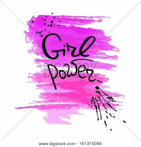 Handwritten text Girl power Feminism quote. Feminist saying. Brush lettering. Pink abstract stain. Vector design.