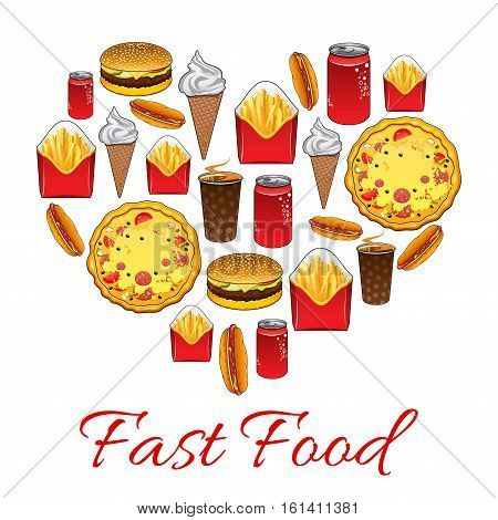 Fast food. Vector poster of fast food meal snacks, drinks, desserts, drinks, cheeseburger, french fries, pizza slice, hot dog, soda drink ice cream popcorn