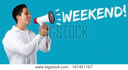 Weekend Relax Relaxed Break Business Concept Free Time Freetime Leisure Young Man Megaphone