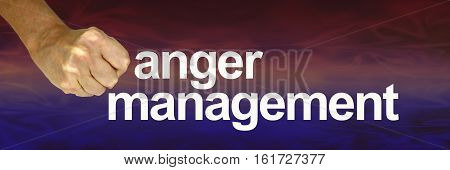 Anger Management hot to cool banner - fist with white knuckles beside the words ANGER MANAGEMENT on a wide red to blue graduated color background