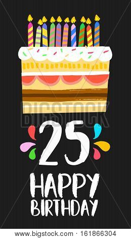 Happy Birthday Card 25 Twenty Five Year Cake