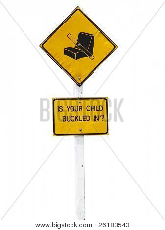 Sign to remind parents to do their child's seat belt up