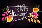 Vector Greeting Thanksgiving Banner With Hand Lettering Label - Happy Thanksgiving - With Bright Aut poster