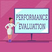 Conceptual Hand Writing Showing Performance Evaluation. Business Photo Text Evaluates Employee Perfo poster
