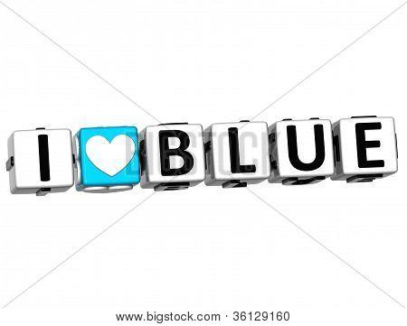 3D I Love Blue Button Click Here Block Text