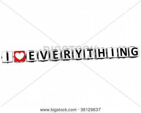 3D I Love Everything Button Click Here Block Text