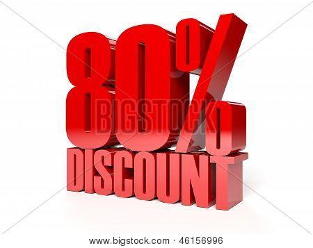 80 percent discount. Red shiny text. Concept 3D illustration.