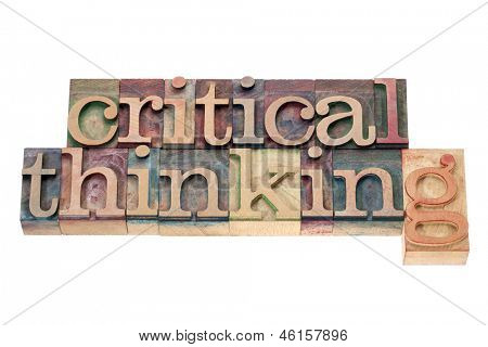 critical thinking  - isolated text in letterpress wood type printing blocks