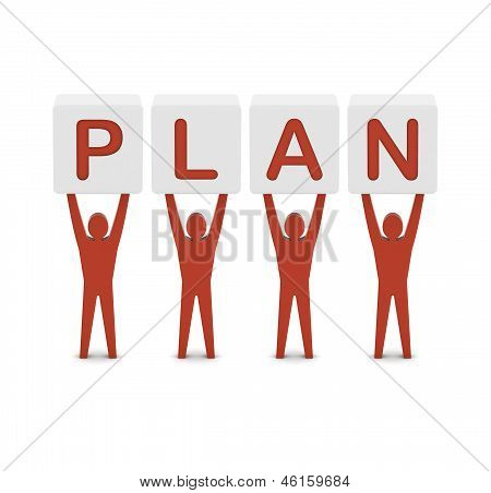 Men holding the word plan. Concept 3D illustration.