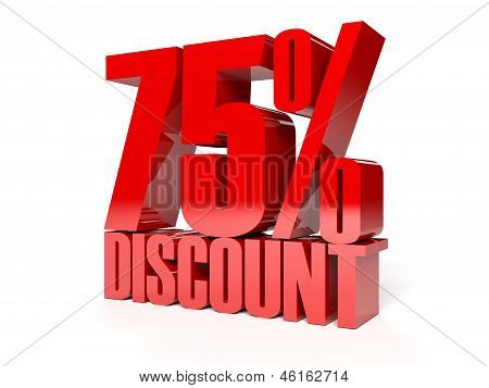 75 percent discount. Red shiny text. Concept 3D illustration.