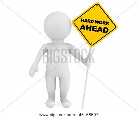 3D Person With Hard Work Ahead Traffic Sign