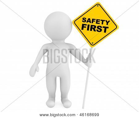 3D Person With Safety First Traffic Sign