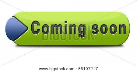 coming soon brand new product release next up promotion and announce icon sign or announcement banner