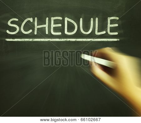 Schedule Chalk Shows Arranging Agenda And Calendar