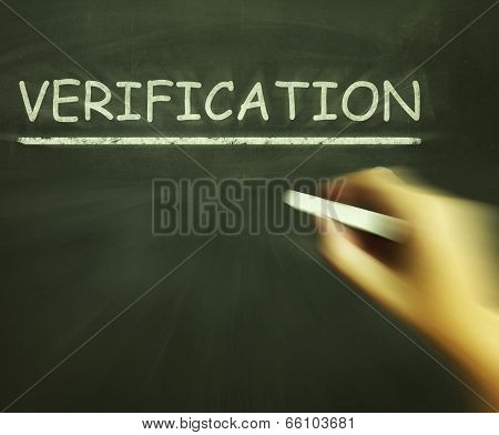 Verification Chalk Shows Proof Confirmation And Endorsement