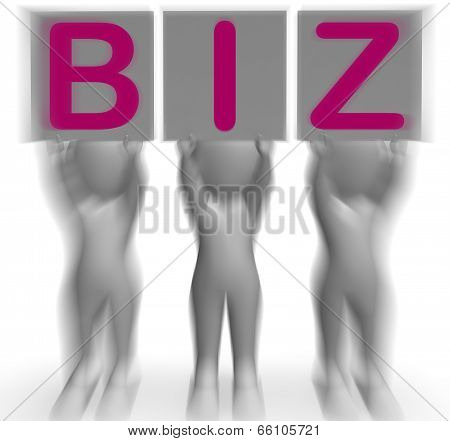Biz Placards Means Corporate Business And Partnership