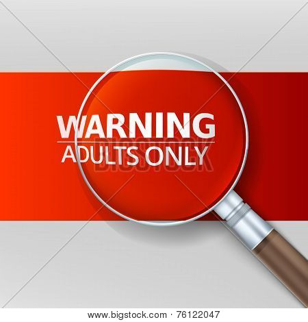 Adults only. Red banner with a magnifying glass