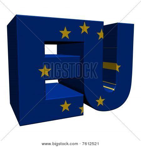 Eu 3D Text With European Union Flag