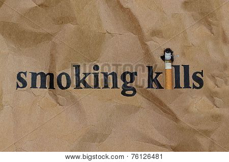 Cigarette Or Smoking  Kills