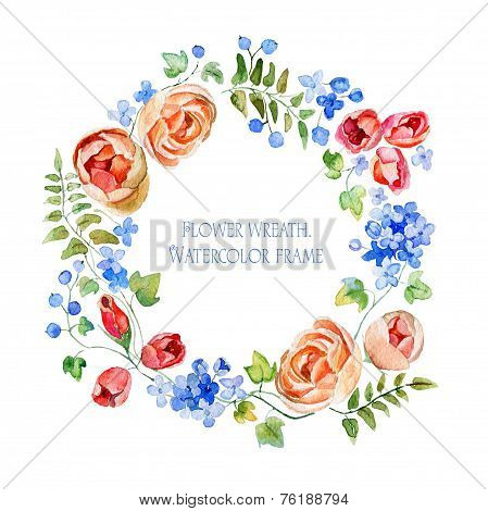Wreath of flowers. Round frame. Watercolor flowers.