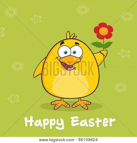 Happy Easter With Yellow Chick Cartoon Character With A Red Daisy Flower