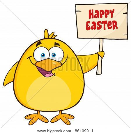 Happy Yellow Chick Cartoon Character Holding A Happy Easter Sign.