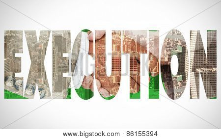 The word execution and side view of business peoples hands shaking against room with large window looking on city