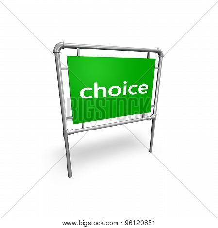Choice Text On A Billboard Abstract Concept