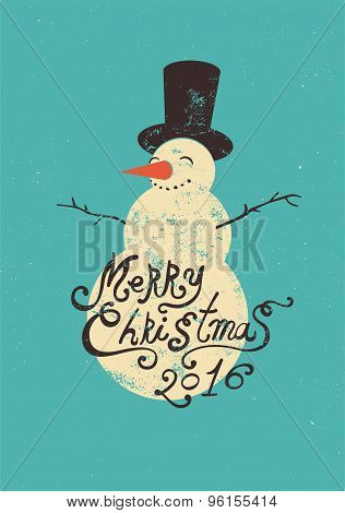 Calligraphic retro Christmas greeting card design with snowman. Grunge vector illustration.