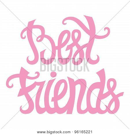 Best friends lettering