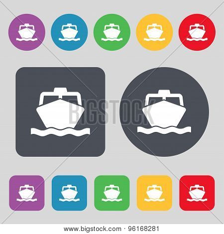 The Boat Icon Sign. A Set Of 12 Colored Buttons. Flat Design. Vector