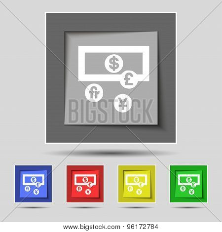 Currencies Of The World Icon Sign On Original Five Colored Buttons. Vector
