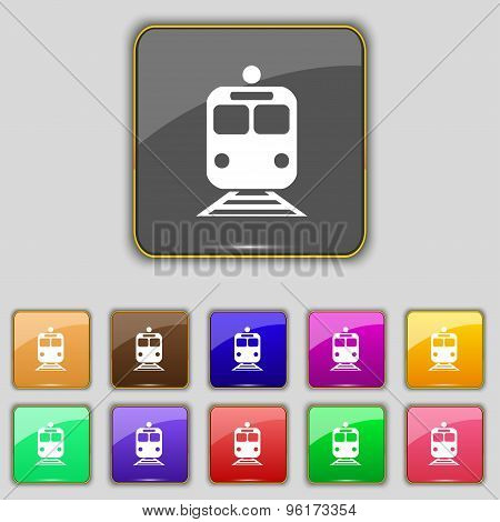 Train Icon Sign. Set With Eleven Colored Buttons For Your Site. Vector
