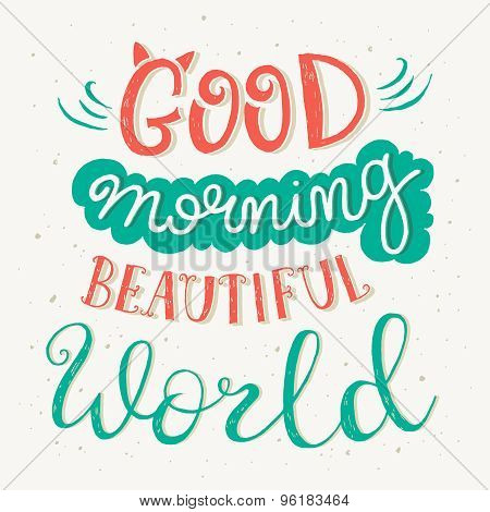'good Morning Beautiful World' Quote