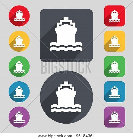 Ship Icon Sign. A Set Of 12 Colored Buttons And A Long Shadow. Flat Design. Vector